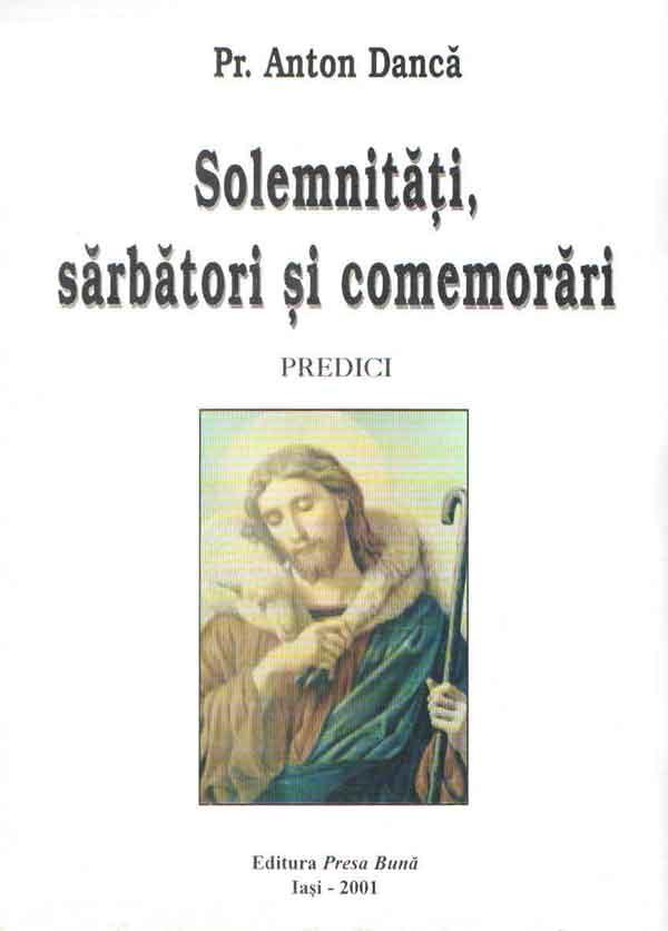 Solemnităţi, sărbători şi comemorări. Predici