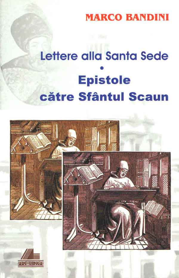 Lettere alla Santa Sede. Epistole către Sfântul Scaun