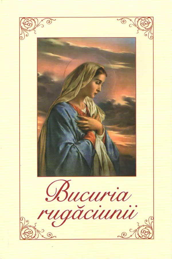 Bucuria rugăciunii