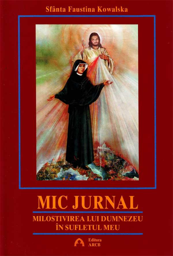 Mic jurnal. Milostivirea lui Dumnezeu în sufletul meu