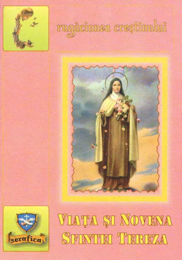 Viaţa şi novena Sfintei Tereza de Lisieux