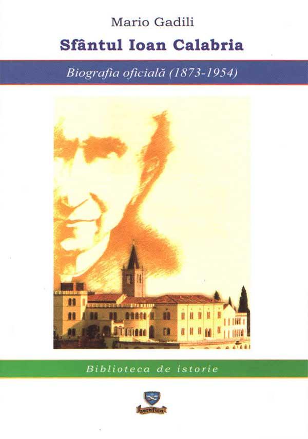 Sfântul Ioan Calabria. Biografia oficială (1873-1954)