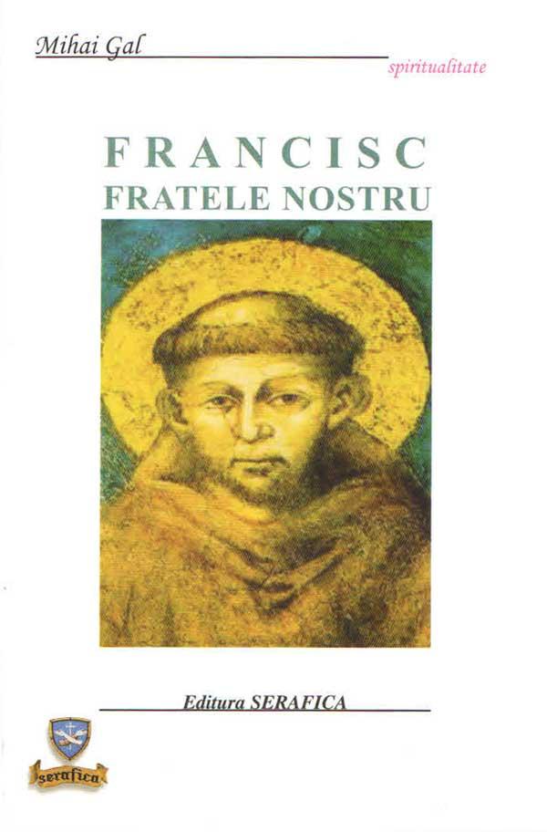 Francisc, fratele nostru
