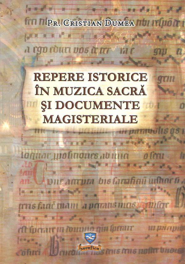 Repere istorice în muzica sacră şi documente magisteriale