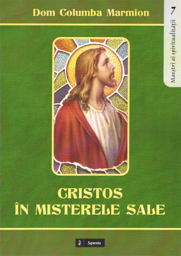 Cristos în misterele sale. Conferinţe spirituale