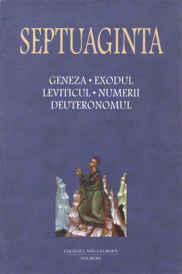 Septuaginta 1. Geneza. Exodul. Leviticul. Numerii. Deuteronomul