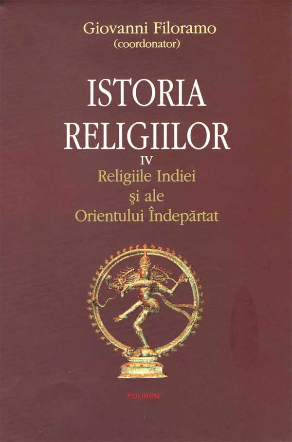 Istoria Religiilor. Vol. IV. Religiile Indiei și ale Orientului Îndepărtat