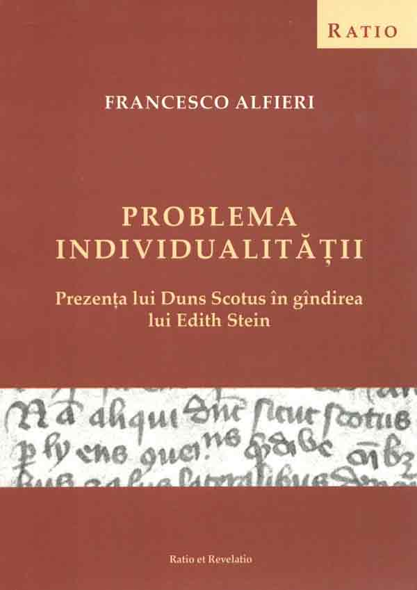 Problema invidividualităţii. Prezenţa lui Duns Scotus în gândirea lui Edith Stein