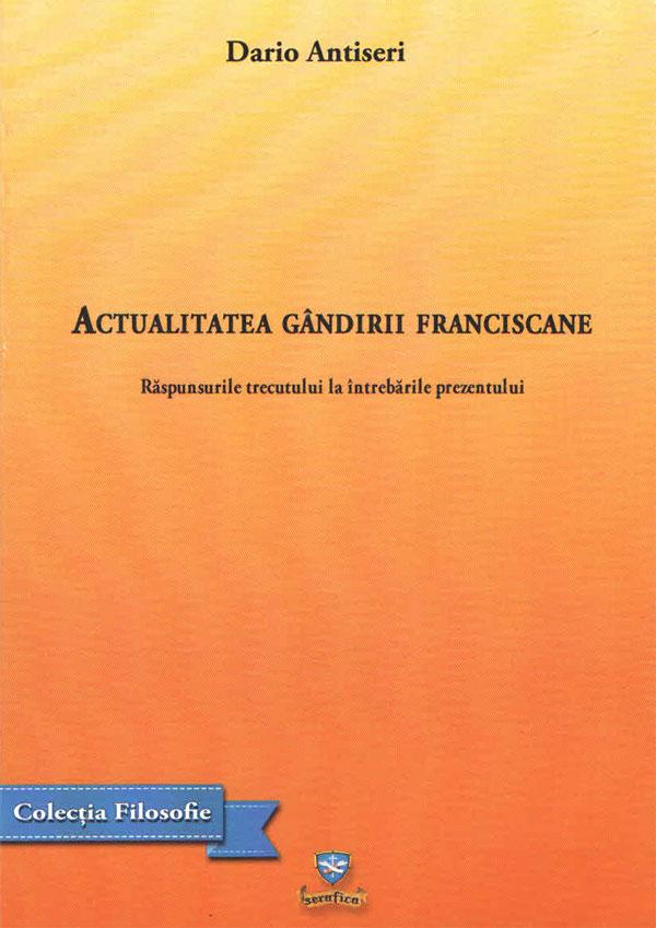Activitatea gândirii franciscane. Răspunsurile trecutului la întrebările prezentului