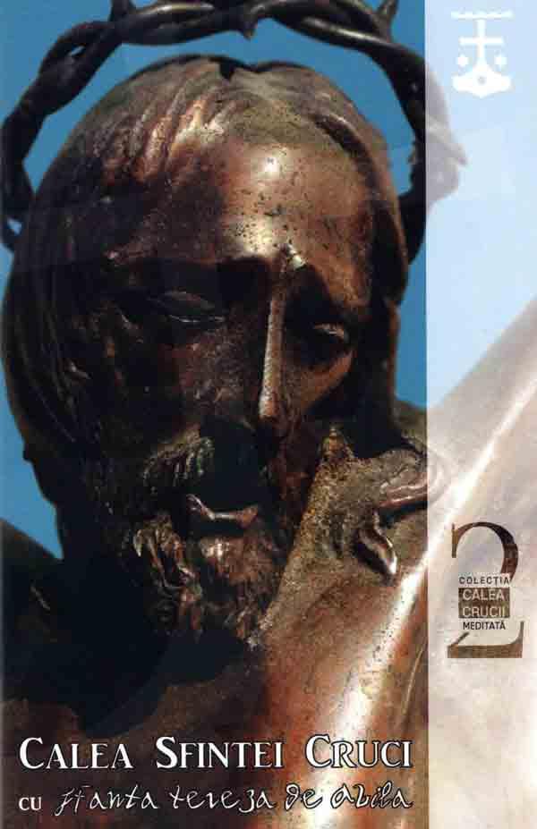 Calea Sfintei Cruci cu Sfânta Tereza de Avila