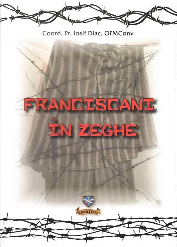 Franciscani în zeghe