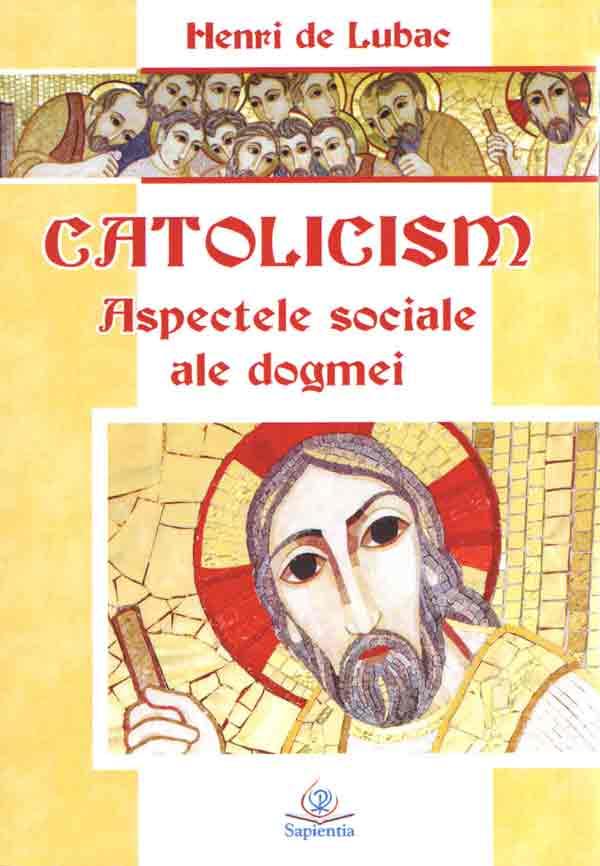 Catolicism: aspectele sociale ale dogmei