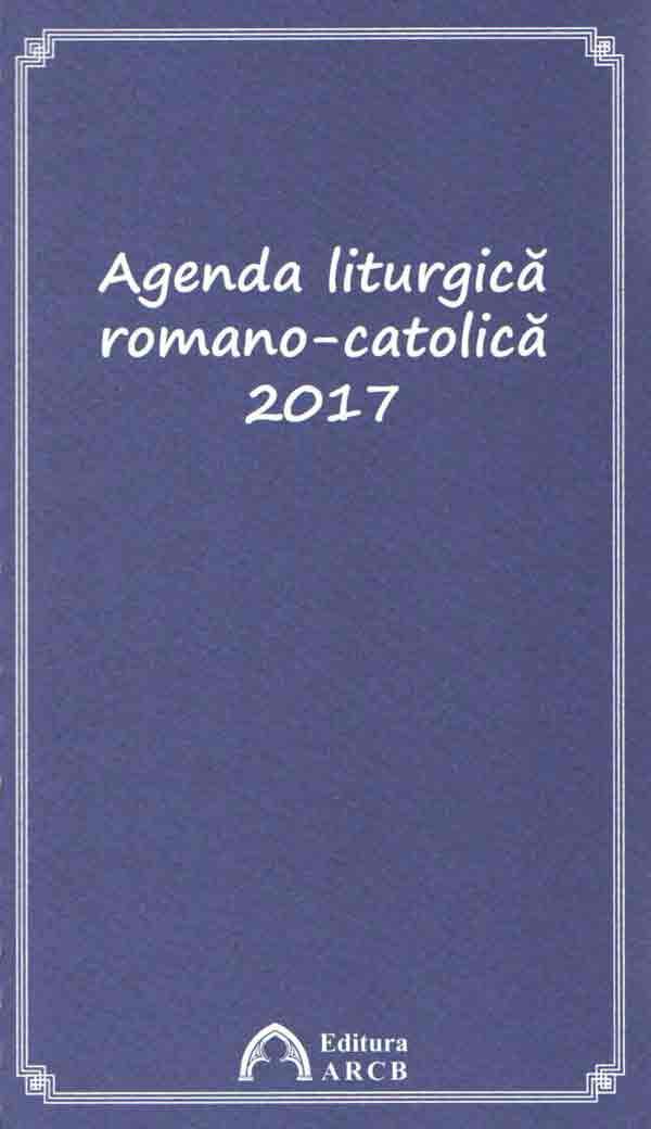 Agenda liturgică romano-catolică 2017