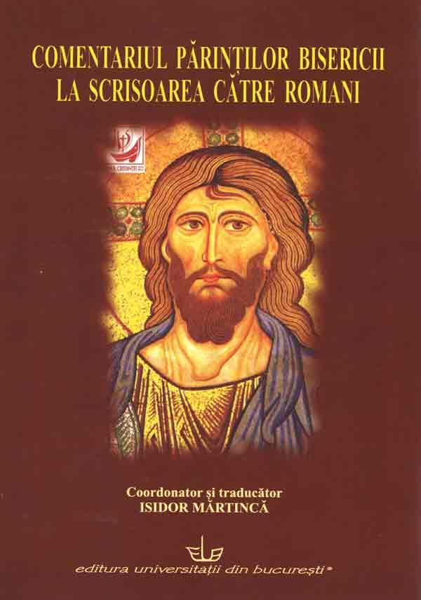 Comentariul Părinţilor Bisericii la Scrisoarea către Romani