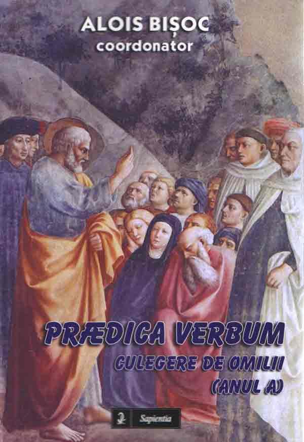 Predica Verbum. Culegere de omilii (Anul A)