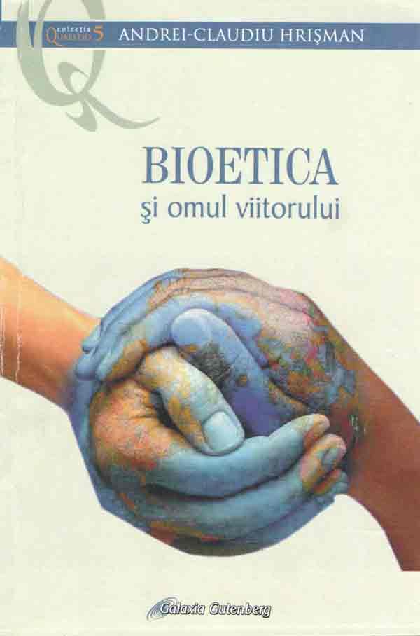 Bioetica şi omul viitorului