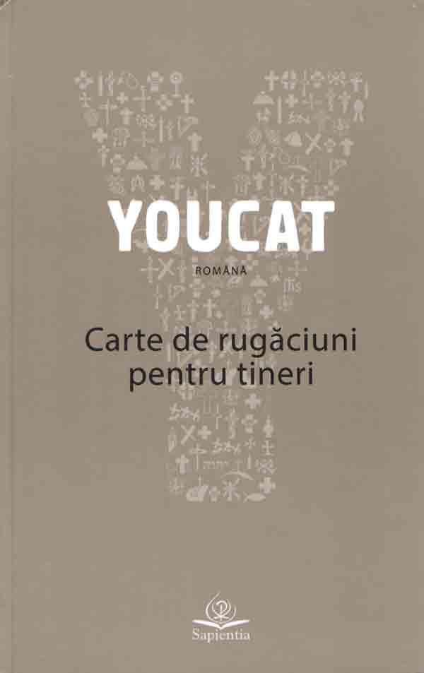 YouCat. Carte de rugăciuni pentru tineri