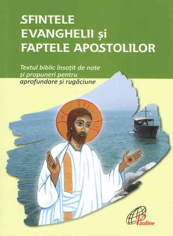 Sfintele Evanghelii şi Faptele Apostolilor