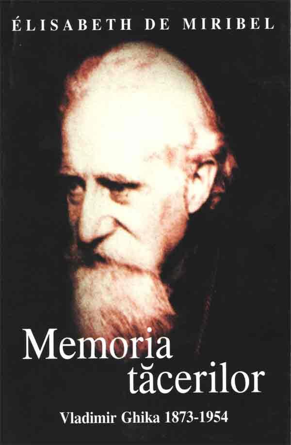 Memoria tăcerilor. Vladimir Ghika 1873-1954