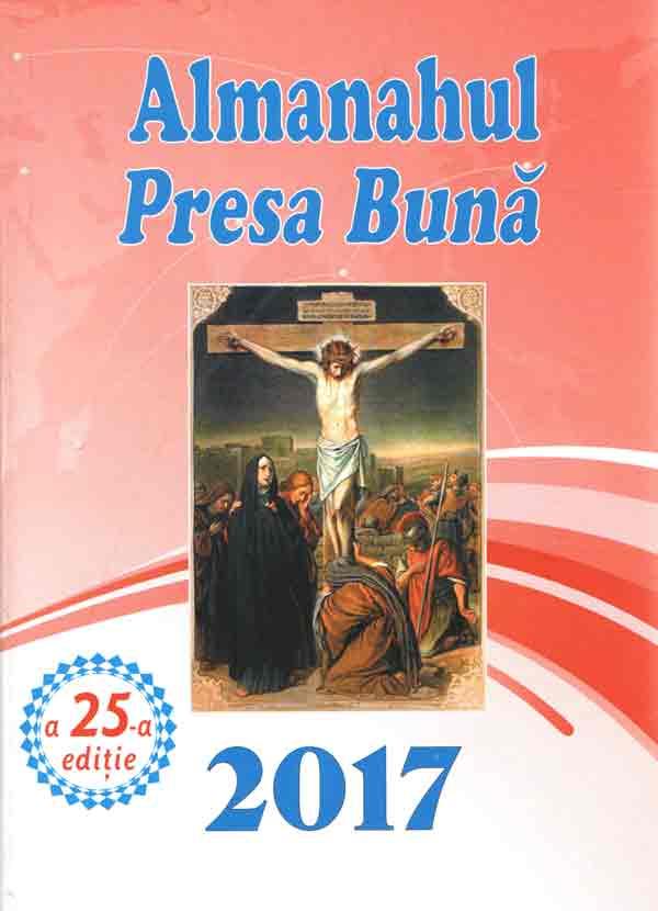 Almanahul Presa Bună 2017