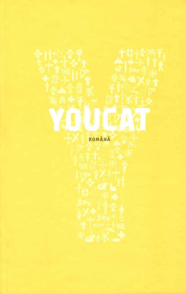 YOUCAT: română. Catehismul Bisericii Catolice pentru tineri