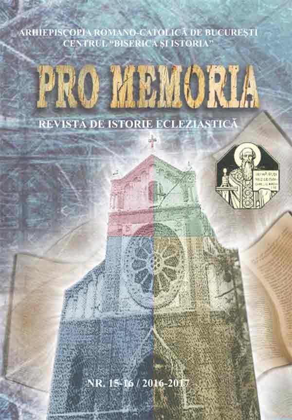 Pro memoria. Revistă de istorie ecleziastică, nr. 5-16/2016-2017