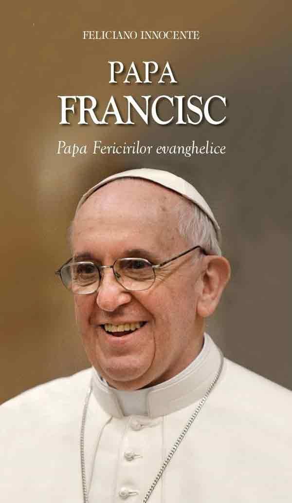 Papa Francisc - Papa Fericirilor