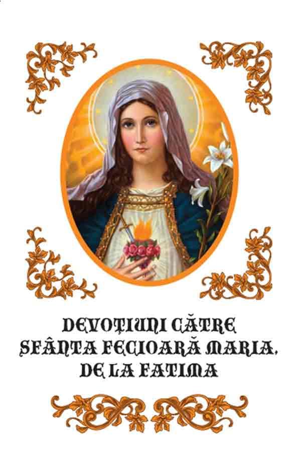 Devoţiuni către Sfânta Fecioară Maria, de la Fatima