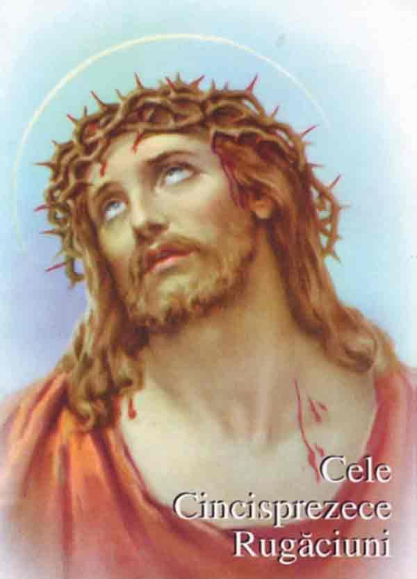 Cele Cincisprezece Rugăciuni revelate de Domnul Nostru Isus Cristos Sfintei Brigitta în Biserica Sfântul Paul din Roma