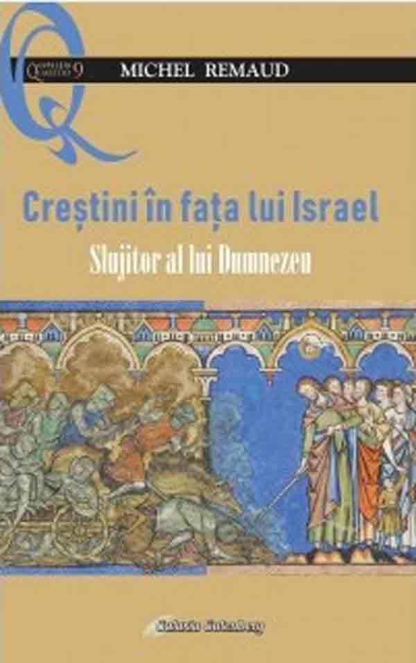 Creştinii în faţa lui Israel, slujitor al lui Dumnezeu