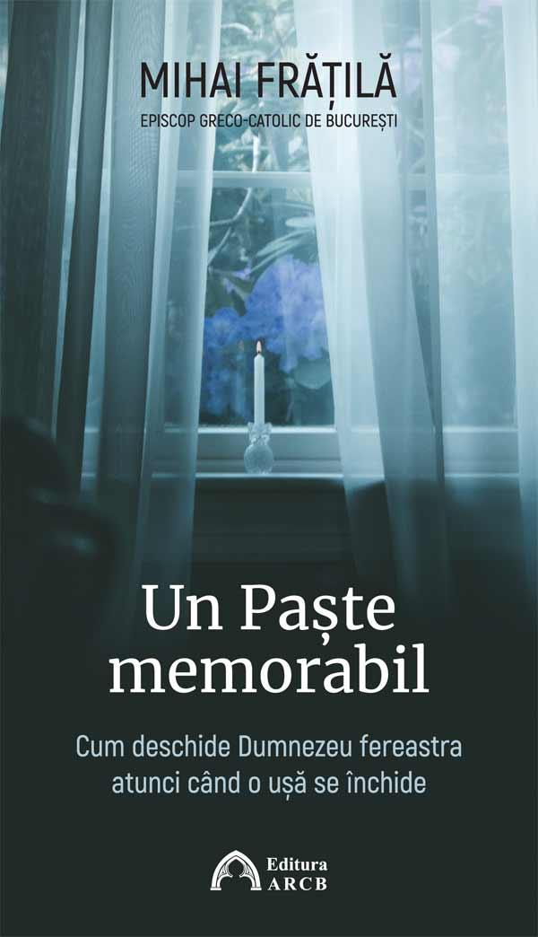 Un Paște memorabil: Cum deschide Dumnezeu fereastra atunci când o ușă se închide