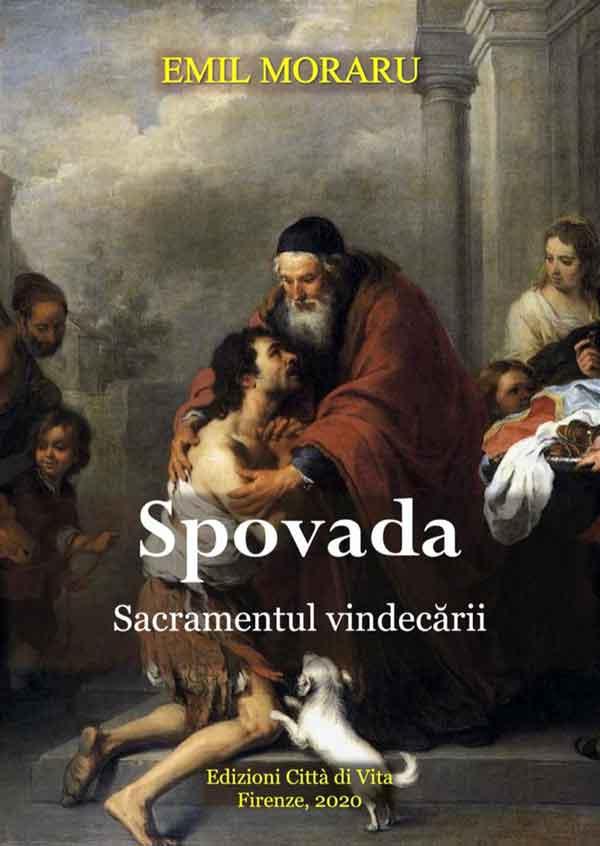Spovada - Sacramentul vindecării