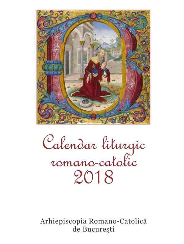 Calendar liturgic romano-catolic 2018